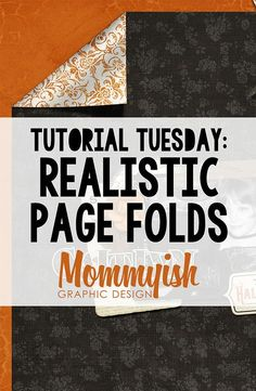Tutorial Tuesday: Realistic Page Folds in Photoshop