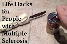 Life Hacks for people with multiple sclerosis! Great tips, tricks, and products designed to make life a little easier!
