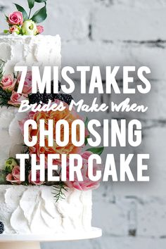 It's the sweet ending to a sweet night and you want the wedding cake to be perfection--not just in the way it tastes but also in the way it looks. So be sure to avoid these eight mistakes before you finalize those details.