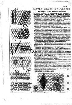 """La Broderie sur tulle. La broderie bretonne, Le point de reprise doit et oblique. Le point de croix. Les jours varies. La broderie sur tulle grec.. Notre cours d'ouvrages de dames. Les Dimanches de la femme : supplément de la """"Mode du jour"""" 1925/04/05 (A4,N161)."""
