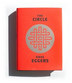 The Circle by Dave Eggers is a must-read before you watch the film adaptation.