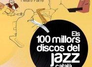 """Pere Pons y Martí Farré han escrito un libro que muestra la evolución de la música jazz catalana al tiempo que recomienda los mejores trabajos musicales en este estilo de música. Se llama """"Els 100 millors discos del jazz català"""" y ya está disponible el librerías. Aquí os lo explicamos: http://www.camparimilano.com/es/la-historia-del-jazz-catalan-ya-en-librerias/"""