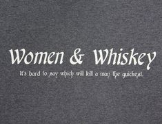 The woman drinking the whiskey is the smart bet….