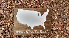 Home is Where the Heart Is//United States Map//Places Lived//Family//Friends//Wood Sign