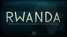 In summer of Mammoth spent two weeks in Rwanda, Africa filming for the country's tourism department. After delivering the finished video, we decided to create another edit to include all the bonus footage and outtakes.