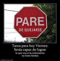 Stop complaining haha! Ap Spanish, Spanish Humor, Spanish Quotes, Spanish Classroom, Teaching Spanish, Classroom Ideas, Spanish Posters, Funny Quotes, Life Quotes