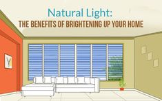 Natural Light: The Benefits of Brightening Up Your Home