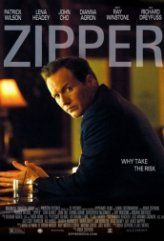 Zipper 2015 Türkçe Altyazılı izle - http://www.sinemafilmizlesene.com/yabanci-filmler/zipper-2015-turkce-altyazili-izle.html/