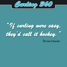 #curling Motivational Quotes, Funny Quotes, Sport Quotes, Curling, 50th, Rocks, Author, Passion, Signs