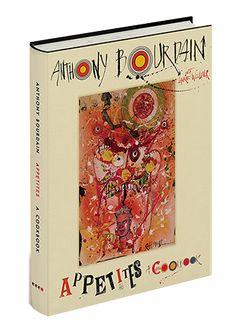Anthony Bourdain new cookbook