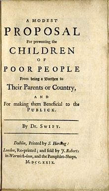 best a modest proposal images  modest proposal jonathan swift  satire  jonathan swift a modest proposal in summation a straight faced  satirical essay proposing the purchase and consumption of impoverished  children to
