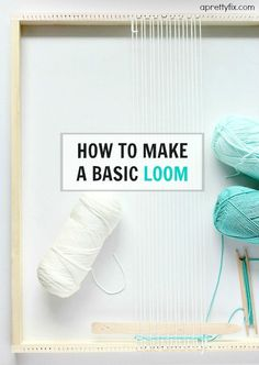 How to Make a Basic Loom - This basic, budget-friendly loom is a great way to get into the weaving trend without spending a ton of money. Easy to make and even easier to use for a wide variety of weaving projects:)