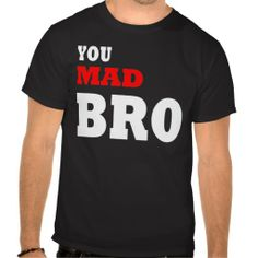 >>>The best place          You mad bro? tshirts           You mad bro? tshirts We have the best promotion for you and if you are interested in the related item or need more information reviews from the x customer who are own of them before please follow the link to see fully reviewsThis Deals ...Cleck Hot Deals >>> http://www.zazzle.com/you_mad_bro_tshirts-235216252416584787?rf=238627982471231924&zbar=1&tc=terrest