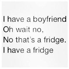 Big fridge.