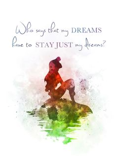Tattoo Quotes Disney The Little Mermaid - Tattoo Little Mermaid Quotes, Disney Little Mermaids, Ariel The Little Mermaid, Disney Love, Art Prints Quotes, Art Quotes, Tattoo Quotes, Quote Art, Watercolor Quote
