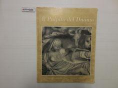 J 5077 LIBRO IL PULPITO DEL DUOMO DI GIOVANNI PISANO - http://www.okaffarefattofrascati.com/?product=j-5077-libro-il-pulpito-del-duomo-di-giovanni-pisano