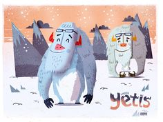 Yetis are happy when it snows!