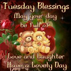 87 Best Tuesday Images Good Morning Good Morning Quotes Hello