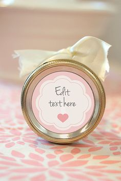Editable printable mason jar labels - so perfect for Valentine's Day or baby/bridal showers!