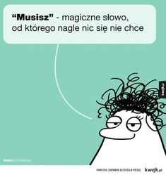 Polish To English, Some Quotes, Little My, Epiphany, Motto, Lol, Humor, Memes, Funny
