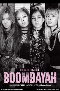 [160804] BLACKPINK - DEBUT SINGLE 'BOOMBAYAH' Source: © YG LIFE