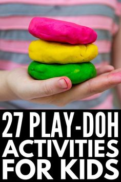 27 Play-Doh Games & Activities to Develop Fine Motor Skills [& More! Playdough Activities, Craft Activities For Kids, Activity Games, Toddler Activities, Learning Games, Kids Learning, Play Doh Games, Play Doh For Kids, Kids Clay