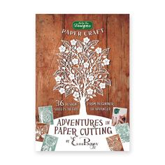 Adventures in Paper Cutting