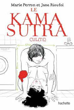 Le Kamasutra cul(te) de Marie Perron et Jane Rioufol: enfin un Kamasutra désirable!