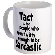 Tact vs Sarcasm Coffee Mug