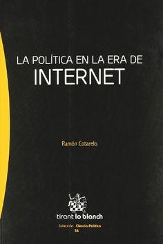 La Política en la era de Internet / Ramón Cotarelo