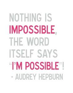 anything is possible!