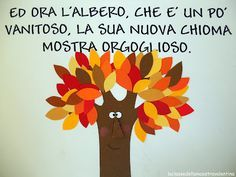 La classe della maestra Valentina: FILASTROCCA DELLE FOGLIE D'AUTUNNO Fall Crafts For Kids, Kids Crafts, Baby Park, Digital Story, Preschool Games, Diy Christmas Tree, Autumn Leaves, Decoration, Projects To Try