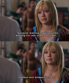 One of my favorite lines from A Cinderella Story! Love this movie (: