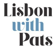 Lisbon just got more exciting! Lisbon with Pats is out & about. Lisbon with Pats creates customized tours according to your interests, preferences and tastes.