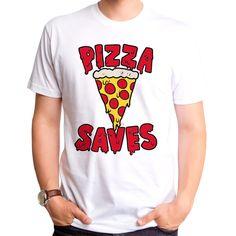 Pizza Saves T-Shirt - Pizza T-Shirt