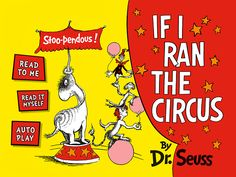 If I Ran the Circus by #DrSeuss -- Available for #iOS and #Android! Download the digital book #app for #iPhone and #iPad.