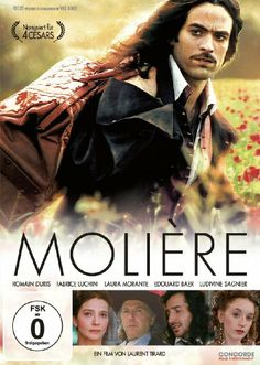 Moliere * IMDb Rating: 7,1 (3.955) * 2007 France * Darsteller: Romain Duris, Fabrice Luchini, Laura Morante,
