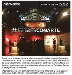 #CONARTEInvita A ser parte de una histórica noche!  Acompáñanos en el Centro de las Artes Nave Dos a partir de las 20:00h a la #Inauguración de la muestra JULIO GALÁN.10 AÑOS.  Además sigue las transmisiones en vivo que estaremos realizando a través de Facebook y comparte las impresiones de tu visita con nosotros vía Twitter e Instagram usando los hashtags #JUL10Galán y #EstoEsCONARTE.