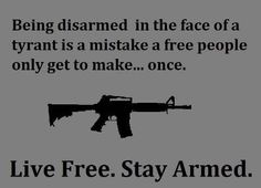Live free. Stay armed.