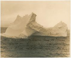 >Photojojo  >>Amazing. This is a photo of the iceberg that sunk the Titanic. It was shot by the captain of a steamboat two days before the Titanic struck the iceberg.