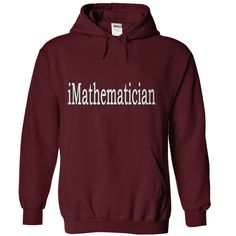 Hoodies for you only $39. If you Mathematician?This is the shirts or hoodies for you! Press the big green button - make the  right now!