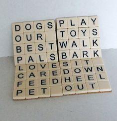 Scrabble Art Coasters Dog Lovers Theme Set of by CrowsCottage Scrabble Coasters, Scrabble Tile Crafts, Scrabble Words, Scrabble Letters, Tile Coasters, Photo Coasters, Diy Jewelry Holder, Necklace Holder, Box Frame Art