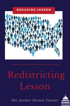 Accelerate and engage your government students' with this Redistricting Lesson! This product contains PowerPoint with video links, handout to take notes and game instructions, and reading for homework. This is a full 55-minute redistricting lesson with homework extension. This lesson is sure to engage them in the content and make them critically analyze the Legislative Branch.