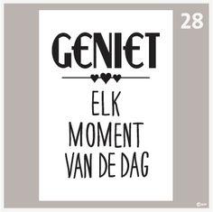 Tekstposter Geniet elk moment van de dag Nail Quotes, Lyric Quotes, Camper Quotes, Learn Dutch, Dutch Words, Bullet Journal Inspo, Happy B Day, Real Love, Quotes For Kids