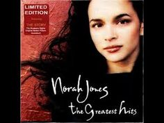 Norah Jones - The Greatest Hits [Full Album] - http://afarcryfromsunset.com/norah-jones-the-greatest-hits-full-album/