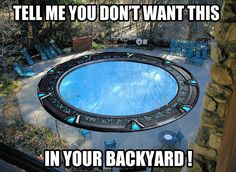 A stargate pool! A stargate pool! My Pool, Pool Backyard, Backyard Landscaping, Take My Money, Stargate Atlantis, Summer Goals, To Infinity And Beyond, Geek Culture, Pop Culture