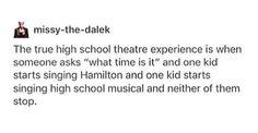 HAHAHAHAHA!!!! TRUTH!!!!! Musical theatre problems!!!!