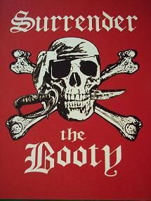Pirate Skull - Surrender the Booty Pirate Signs, Pirate Art, Pirate Skull, Pirate Life, Pirate Theme, Pirate Phrases, Pirate Crafts, Pirate Quotes, Puffins Bird