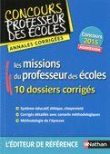 Annales CRPE 2015 : Les missions du professeur des écoles | Annales CRPE 2015 | Éditions NATHAN Bousquet, Poitiers, Books To Read, Future Tense