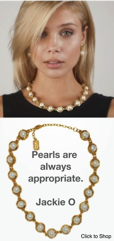 Pearls are always appropriate. Pearl Necklace from Karine Sultan Jewelry